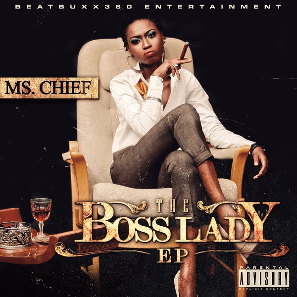 Ms Chief - The Boss Lady [Front] - Resized