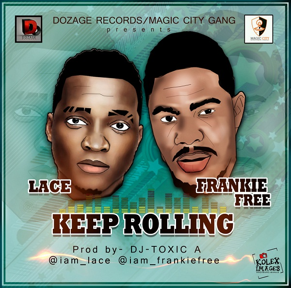 Frankie Free & Lace - KEEP ROLLING [prod. by DJ Toxiq-A] Artwork