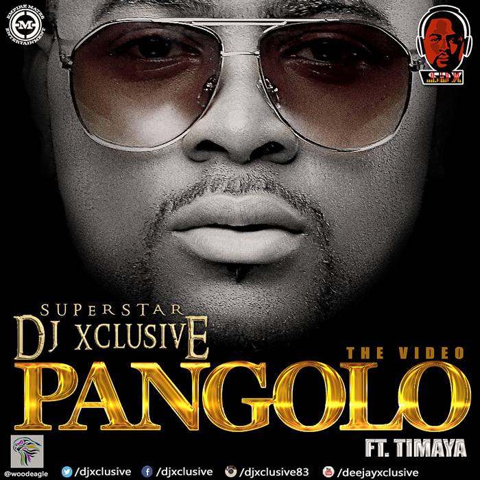 pangolo by dj xclusive ft timaya audio