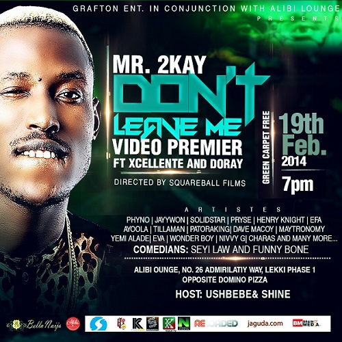 Mr. 2Kay 'Don't Leave Me' Video Premiere [POSTER]