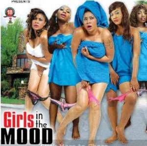 images-Poster_of_Nollywood_Movie__Girls_in_the_Mood__Raises_Eyebrows_766478589