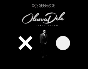 XO-Senavoe-OluwaDele-Lyric-Video