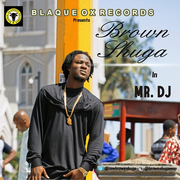 Brown Shuga mr. dj