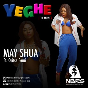 May-Shua-Yeghe-ft_-Oriste-Femi-Video-Poster
