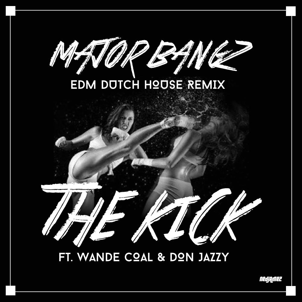 New music major bangz the kick ft wande coal don for Jazzy house music