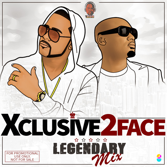 MixTape: DJ Xclusive | Xclusive 2Face Legendary Mix