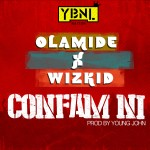 OLAMIDE AND WIZ