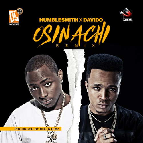 Humble Smith - Osinachi Remix Ft. Davido