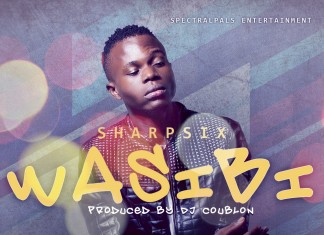 Sharp Six - Wasibi (Prod. DJ Coublon