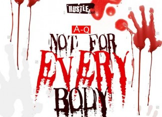 A-Q - Not For Everybody Ft. Phenom, Bris B (LOS), Timix & BBJN