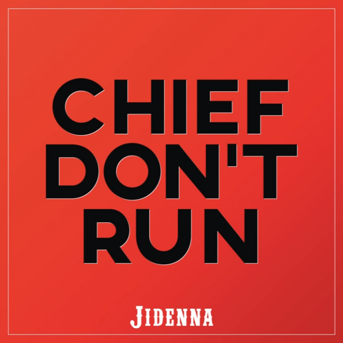 Jidenna Chief Dont Run