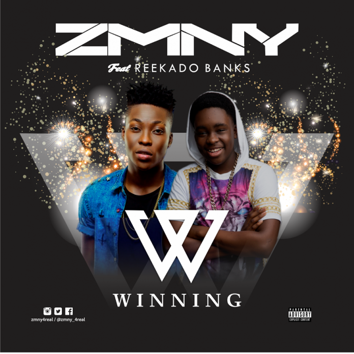 ZMNY - Winning Ft. Reekado Banks