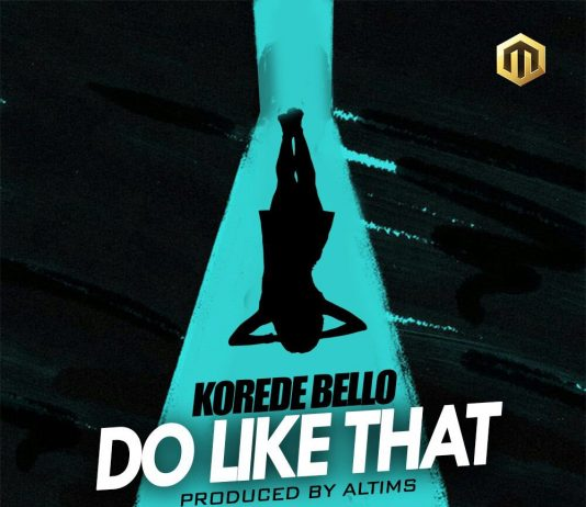 Korede Bello Do Like That