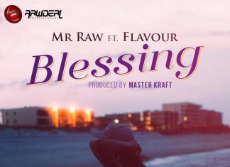 Mr Raw - Blessing Ft. Flavour