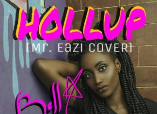 Bella - Hollup (Mr. Eazi Cover)