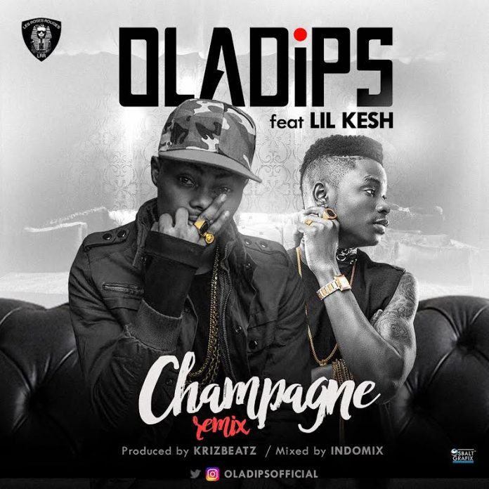 Oladips Champagne Remix Ft Lil Kesh