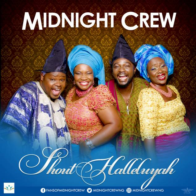 Midnight Crew – Shout Halleluyah