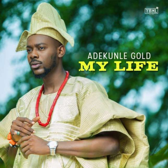 Adekunle Gold - My Life | Download MP3