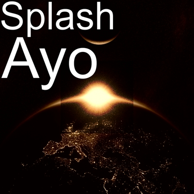 Splash - Ayo