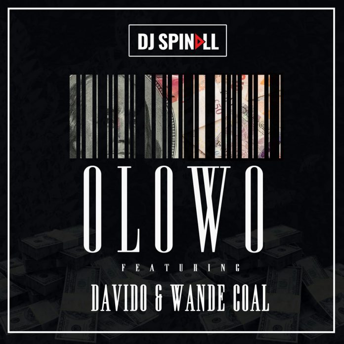 DJ Spinall - Ólowo Ft. Davido & Wande Coal