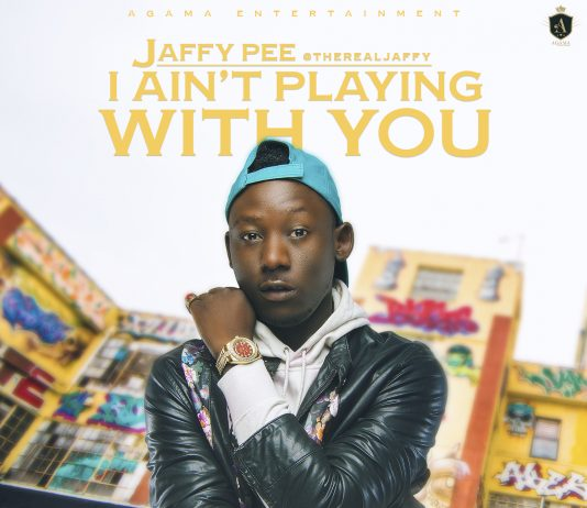 Jaffy Pee - I Aint Playing With You