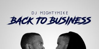 dj mighty mike back to business