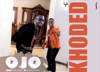 DJ Khoded - Ojo Ft. 9ice