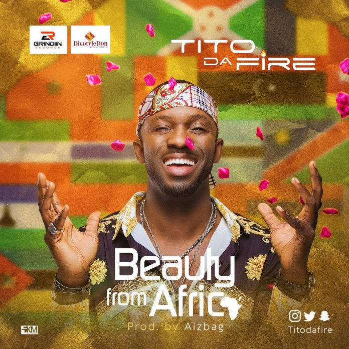 Tito Da.Fire - Beauty From Africa