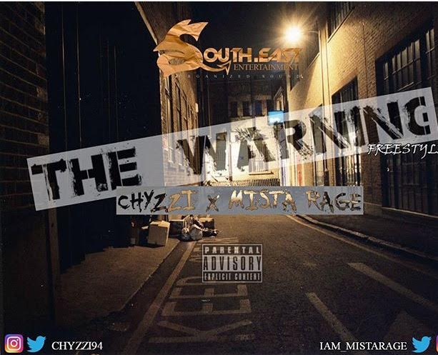 Chyzzi X Mista Rage - The Warning