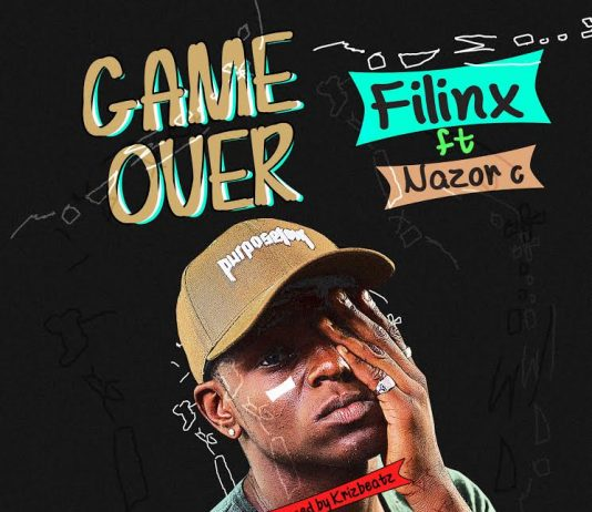 Filinx - Game Over Ft. Nazor C