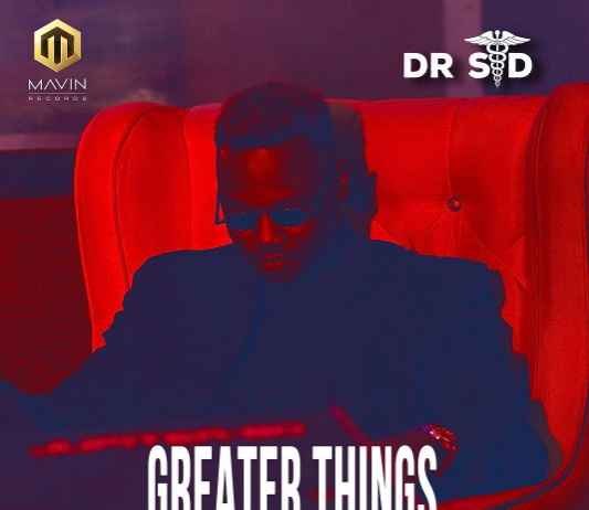 Dr SID – Greater Things