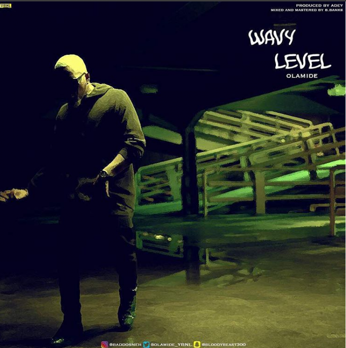 Olamide Wavy Level MP3 Download