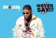 Skales the never say never guy