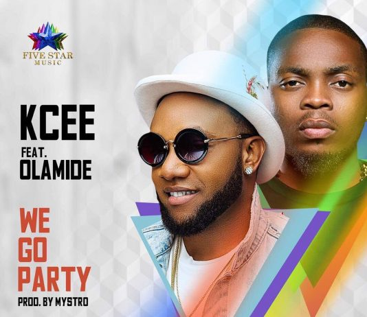 Kcee - We go Party Ft. Olamide