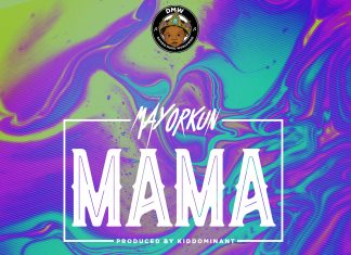 "DMW pop star Mayorkun releases a new single titled ""Mama""."