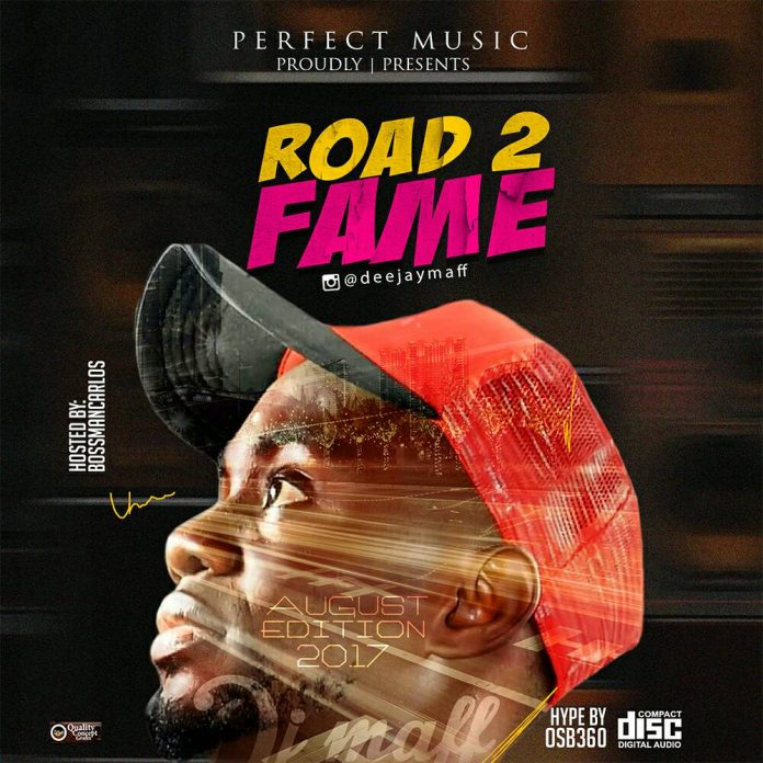 DJ Maff - Road2Fame Mixtape Ft. Olamide, Tiwa Savage, Wizkid, King Perry, Davido