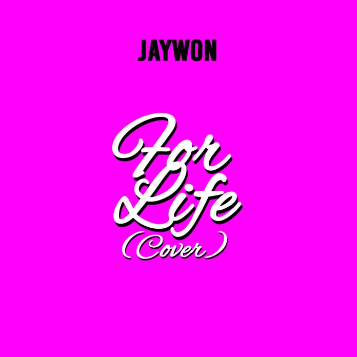 Jaywon - For Life (Runtown cover)