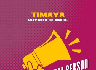 Timaya - Telli Person feat. Phyno & Olamide