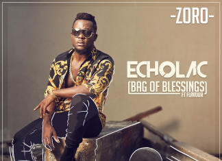 Zoro - ECHOLAC (Bag Of Blessings) Feat. Flavour