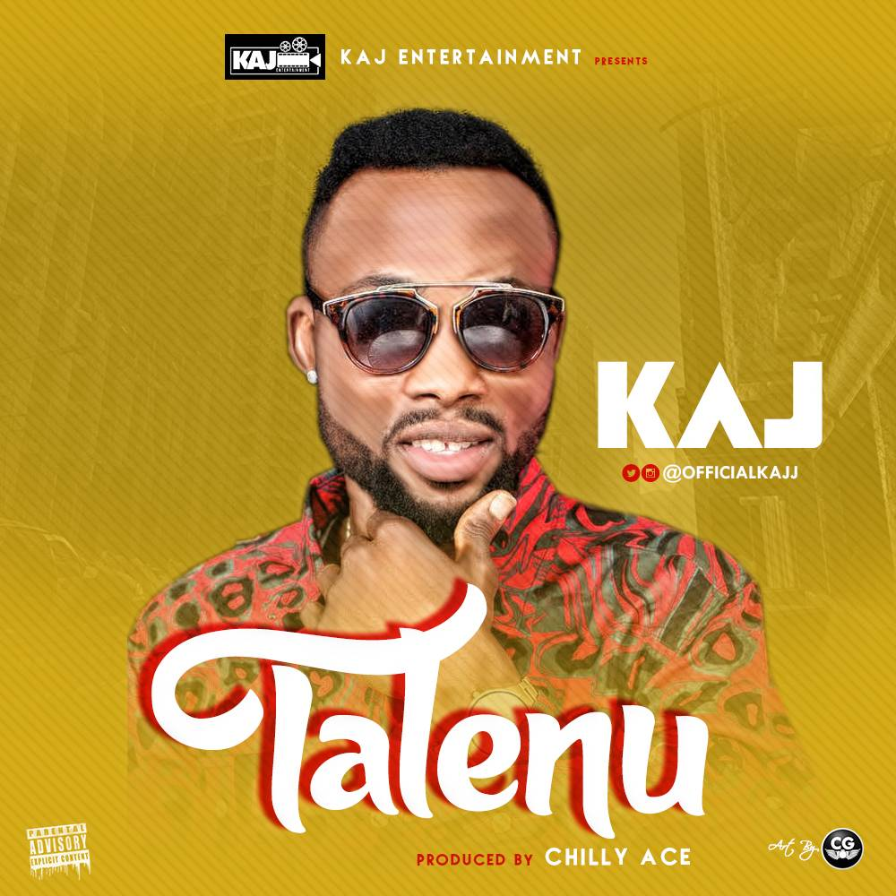 KAJ – Talenu (Prod. By Chilly Ace)