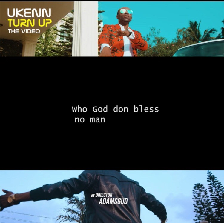 VIDEO: Ukenn – Turn Up (Dir. By Adams Gud)