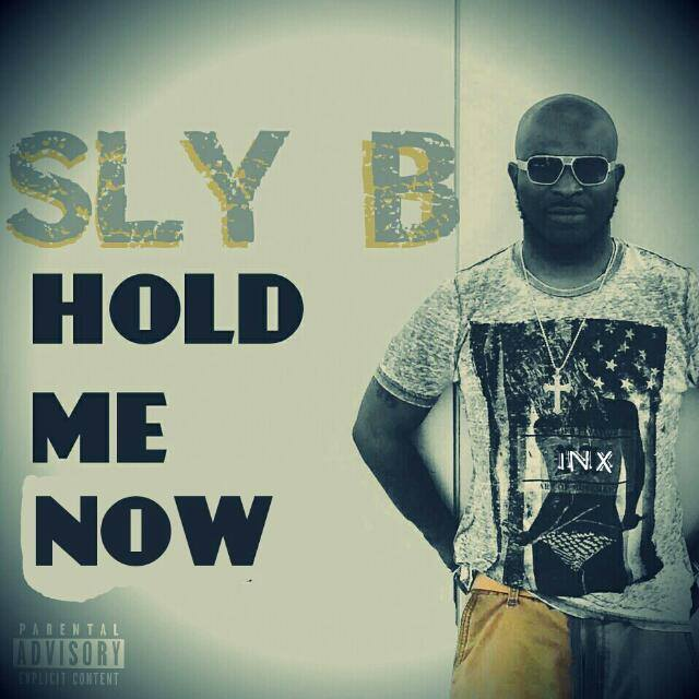 Sly B – Hold Me Now (Prod. By Dr. Rad)