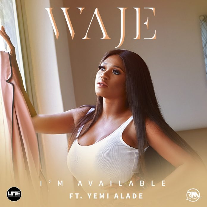 Waje – I'm Available Ft Yemi Alade