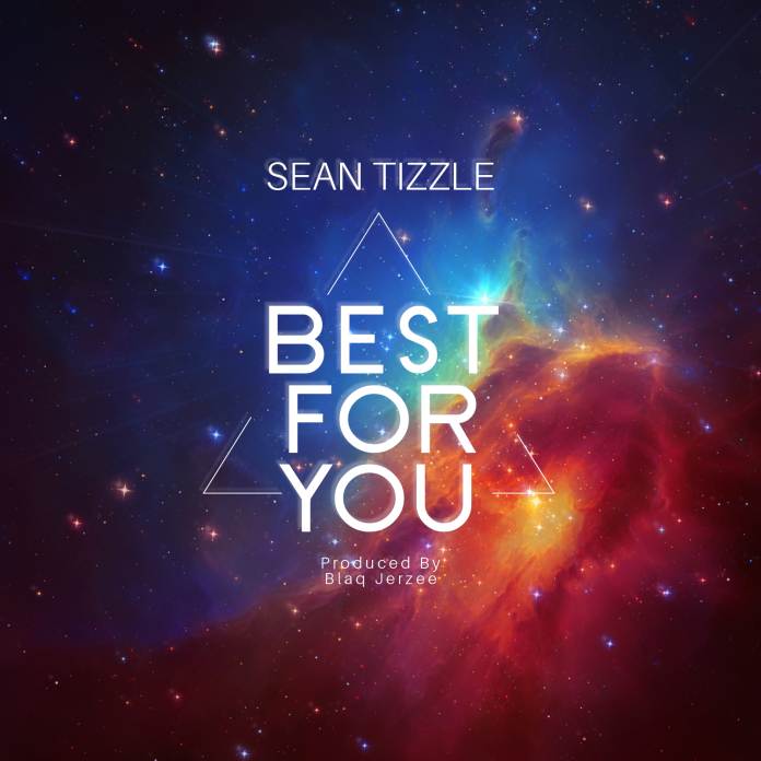 DOWNLOAD MP3: Sean Tizzle – Best for you (Prod. By Blaq Jerzee)
