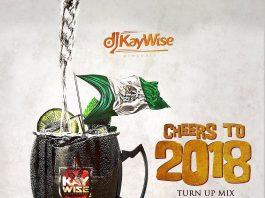 DJ Kaywise - Cheers To 2018