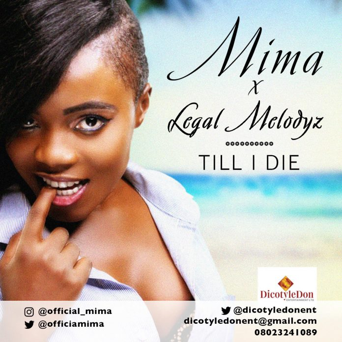 Mima X Legal Melodyz - Till I Die