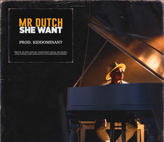 Mr Dutch - She Want