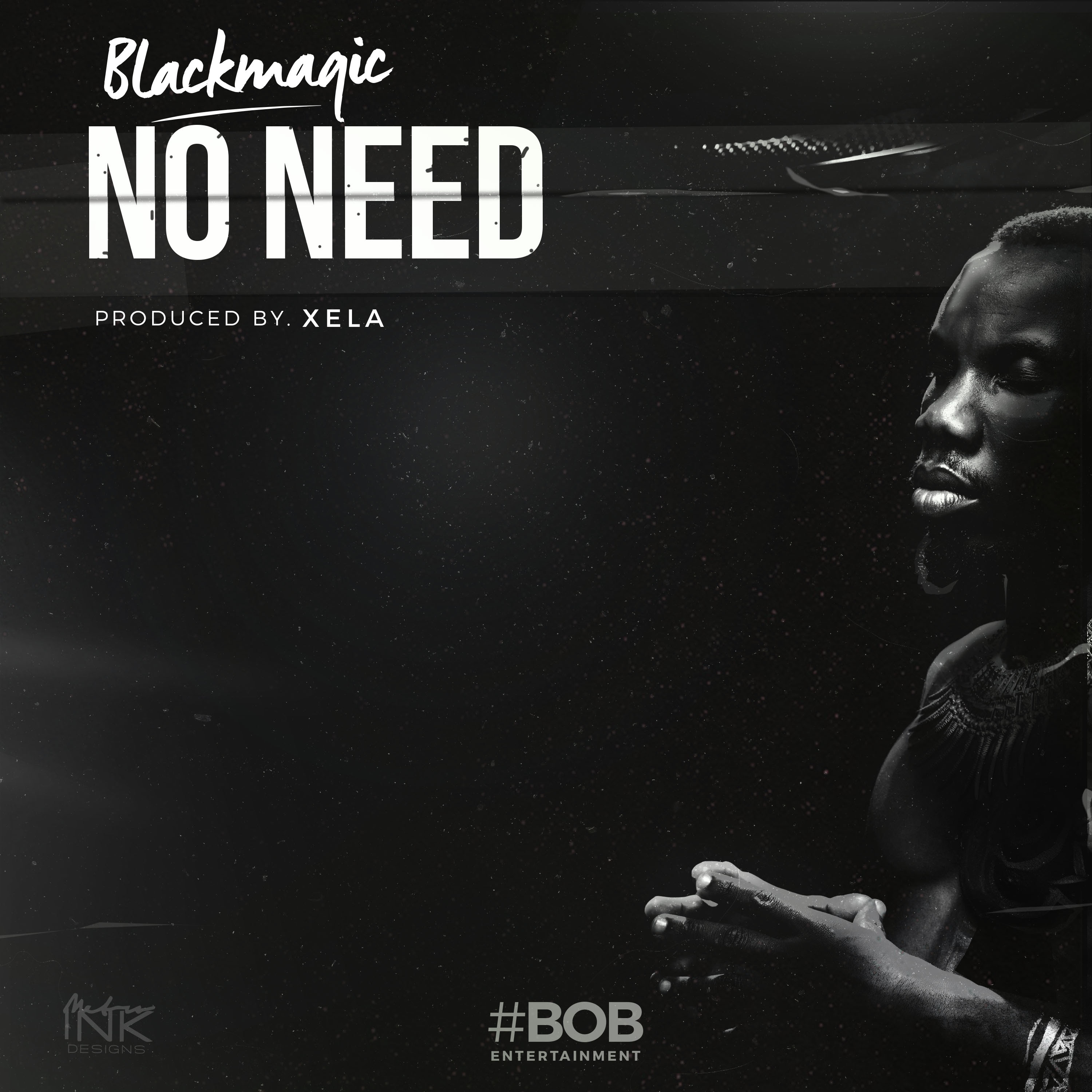 No Need Mp3 Song Djpunjab: DOWNLOAD MP3: Blackmagic - No Need