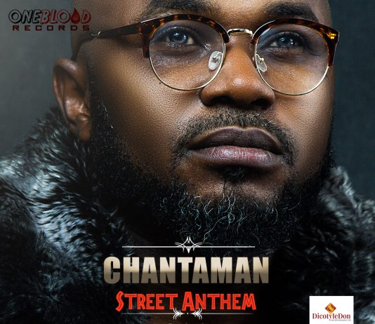Chantaman - Street Anthem