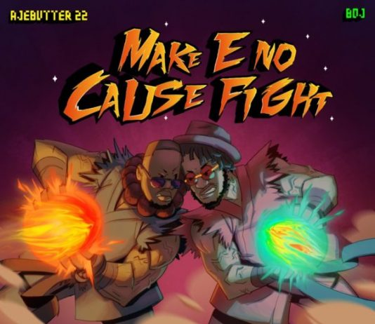 Download the latest nigerian mixtapes ajebutter22 x boj make e no cause fight ep malvernweather Images